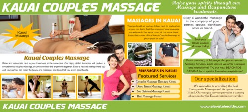 Check Out The Website http://www.elevatehealthy.com/ for more information on Kauai Massage. A couple's massage is a great way to relax with a significant other or with a friend. A couple's Kauai Massage is usually held in a room that can accommodate two massage tables. They are usually in close proximity to one another. Some spas have truly amazing couple's massage rooms. They are equipped with facilities for multiple services like pedicures. Some even have fireplaces and serve refreshments. This can be a great thing to do with a close friend or sibling that you wanted to catch up with!Follow Us : http://www.spoke.com/companies/kauai-couples-massage-57d3cdab2cf3ef6f870042d6 http://about.me/massagekauai http://www.youtube.com/watch?v=7Gbi-AFnBuE