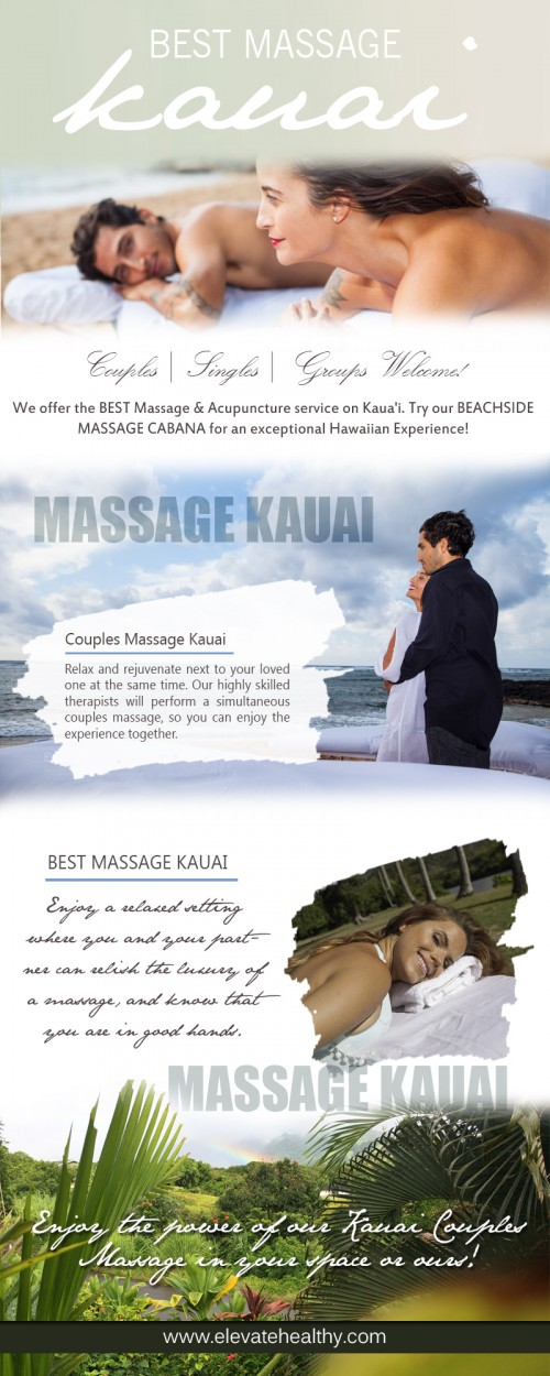 Website: http://www.elevatehealthy.com/ The Best Massage Kauai therapy is proven to release muscle tension, ease muscle soreness, improve circulation, relieve stiff joints, and calm the mind. A couples massage offers additional benefits. You can ask the massage therapist to target specific areas of the body, or to increase or decrease pressure. One of you might want to relieve soreness and tension deep in the muscles, while the other simply wants a gentle, relaxing experience.