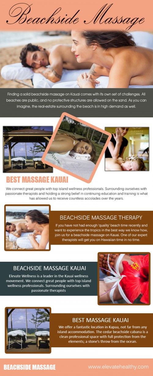 Our Website: https://www.elevatehealthy.com/product/beachside-massage-kauai/ Finding a solid Beachside Massage on Kauai comes with its own set of challenges. All beaches are public, and no protective structures are allowed on the sand. As you can imagine, the real-estate surrounding the beach is in high demand as well. All beachfront property is owned by hotels or is multi-million dollar private estates. We have partnered with the most historic east-side boutique hotel to provide massage in a beautiful cabana the closest to the ocean anywhere on island! There is no question why this location has become the most desired on Kauai. Profile Links: http://www.imgpaste.net/user/kauaimassage More Links: https://magic.piktochart.com/output/23679911-best-kauai-beachside-massage http://www.imgpaste.net/image/mLhhu http://www.imgpaste.net/image/mL0Re